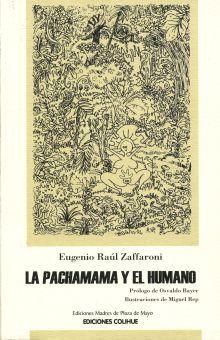 PACHAMAMA Y EL HUMANO, LA