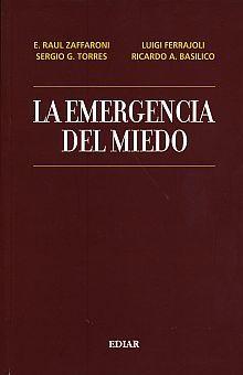 EMERGENCIA DEL MIEDO, LA