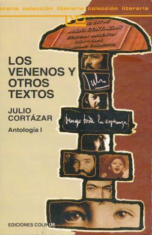 VENENOS Y OTROS TEXTOS, LOS. ANTOLOGIA I