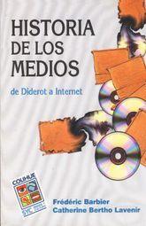 HISTORIA DE LOS MEDIOS DE DIDEROT A INTERNET