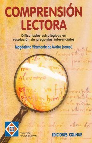 COMPRENSION LECTORA. DIFICULTADES ESTRATEGICAS EN RESOLUCION DE PREGUNTAS INFERENCIALES