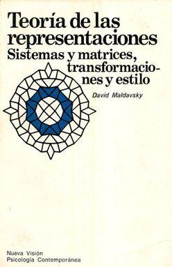 TEORIA DE LAS REPRESENTACIONES. SISTEMAS Y MATRICES TRANSFORMACIONES Y ESTILO
