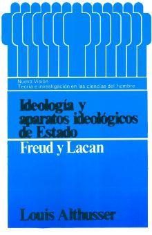 IDEOLOGIA Y APARATOS IDEOLOGICOS DE ESTADO. FREUD Y LACAN