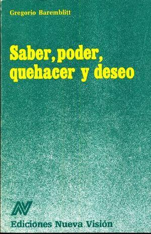 SABER PODER QUEHACER Y DESEO