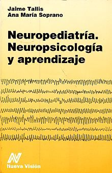 NEUROPEDIATRIA NEUROPSICOLOGIA Y APRENDIZAJE