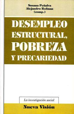 DESEMPLEO ESTRUCTURAL POBREZA Y PRECARIEDAD