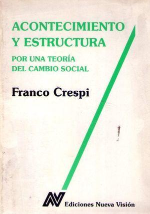 Acontecimiento y estructura por una teoría del cambio social
