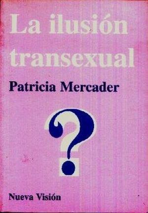 La ilusión transexual