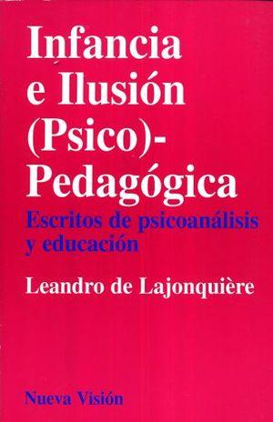 INFANCIA E ILUSION (PSICO) PEDAGOGICA