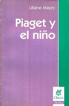 PIAGET Y EL NIÑO