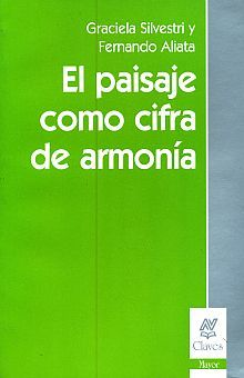 PAISAJE COMO CIFRA DE ARMONIA, EL