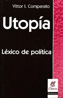 UTOPIA. LEXICO DE POLITICA