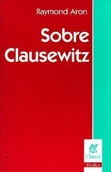 SOBRE CLAUSEWITZ