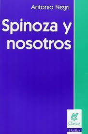 Spinoza y nosotros