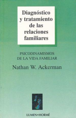 DIAGNOSTICO Y TRATAMIENTO DE LAS RELACIONES FAMILIARES