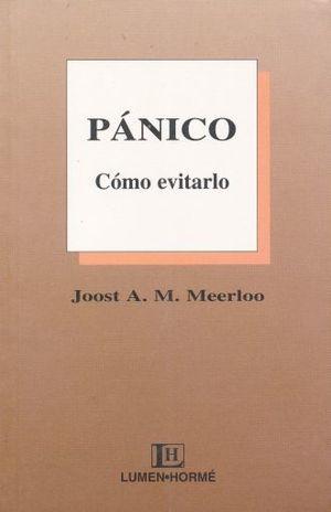 PANICO. COMO EVITARLO