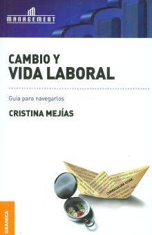 CAMBIO Y VIDA LABORAL. GUIA PARA NAVEGARLOS
