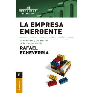 EMPRESA EMERGENTE, LA. LA CONFIANZA Y LOS DESAFIOS DE LA TRANSFORMACION