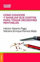 COMO CONOCER Y MANEJAR SUS COSTOS PARA TOMAR DECISIONES RENTABLES