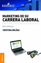 MARKETING DE SU CARRERA LABORAL. ENTRE USTED Y YO