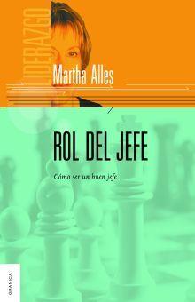 ROL DEL JEFE. COMO SER UN BUEN JEFE