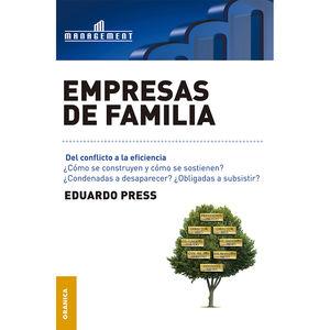 EMPRESAS DE FAMILIA. DEL CONFLICTO A LA EFICIENCIA