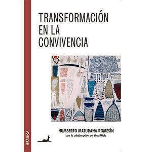 TRANSFORMACION EN LA CONVIVENCIA