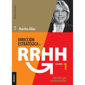 DIRECCION ESTRATEGICA DE RR HH / VOL. 1. GESTION POR COMPETENCIAS / 2 ED.