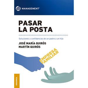 PASAR LA POSTA. SOLUCIONES Y CONFIDENCIAS DE UN PADRE Y UN HIJO