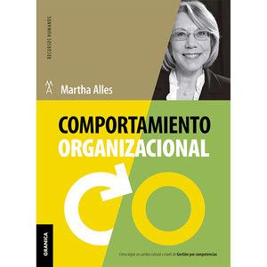 COMPORTAMIENTO ORGANIZACIONAL. COMO LOGRAR UN CAMBIO CULTURAL A TRAVES DE GESTION POR COMPETENCIAS