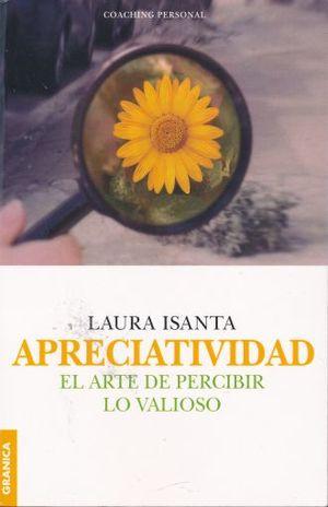 APRECIATIVIDAD. EL ARTE DE PERCIBIR LO VALIOSO