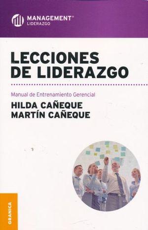 LECCIONES DE LIDERAZGO. MANUAL DE ENTRENAMIENTO GERENCIAL