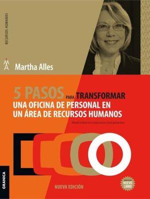 5 PASOS PARA TRANSFORMAR UNA OFICINA DE PERSONAL EN UN AREA DE RECURSOS HUMANOS