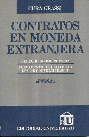 CONTRATOS EN MONEDA EXTRANJERA