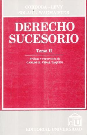 DERECHO SUCESORIO / TOMO 2