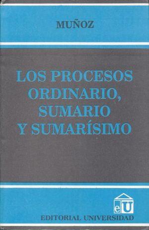 PROCESOS ORDINARIO SUMARIO Y SUMARISIMO, LOS