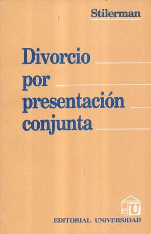 DIVORCIO POR PRESENTACION CONJUNTA