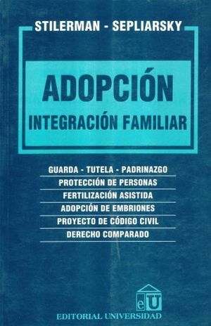 ADOPCION. INTEGRACION FAMILIAR