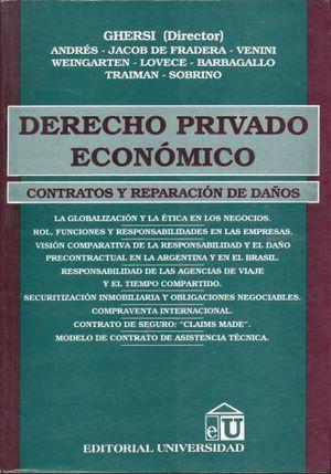 DERECHO PRIVADO ECONOMICO. CONTRATOS Y REPARACION DE DAÑOS