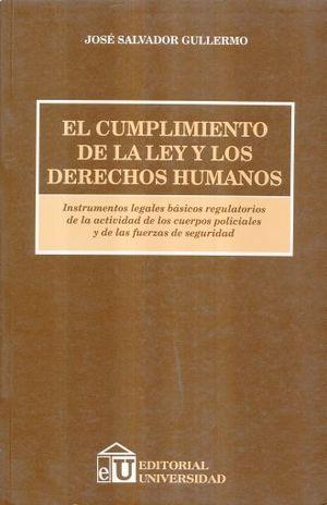 CUMPLIMIENTO DE LA LEY Y LOS DERECHOS HUMANOS, EL