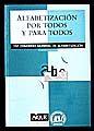 ALFABETIZACION POR TODOS Y PARA TODOS
