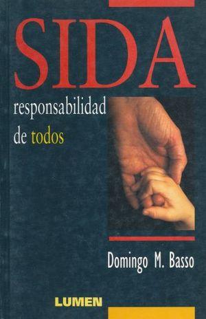 SIDA RESPONSABILIDAD DE TODOS