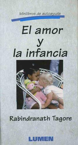 AMOR Y LA INFANCIA, EL