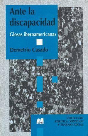 ANTE LA DISCAPACIDAD. GLOSAS IBEROAMERICANAS