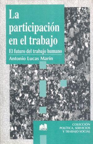 PARTICIPACION EN EL TRABAJO, LA