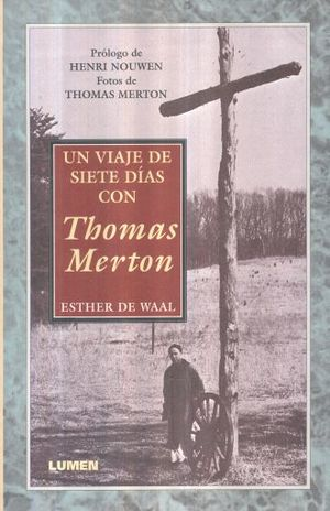 UN VIAJE DE SIETE DIAS CON THOMAS MERTON
