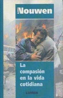 COMPASION EN LA VIDA COTIDIANA, LA