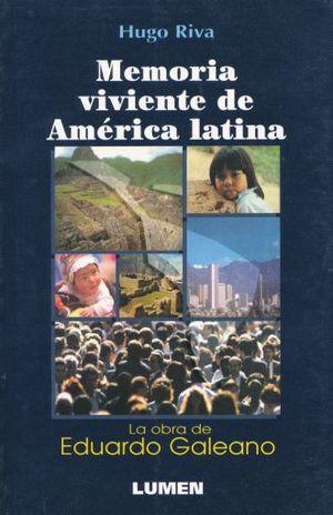 MEMORIA VIVIENTE DE AMERICA LATINA