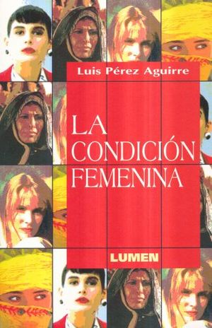 CONDICION FEMENINA, LA