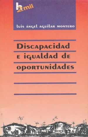DISCAPACIDAD E IGUALDAD DE OPORTUNIDADES